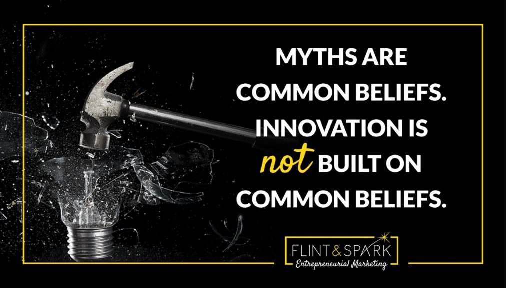 Startup Myth Quote innovation beliefes